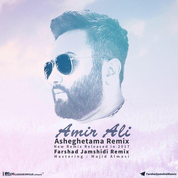 Amir Ali - Asheghetama ( Farshad Jamshidi Remix )