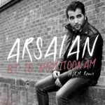 Arsalan - Bi To Nemitoonam ( Remix )
