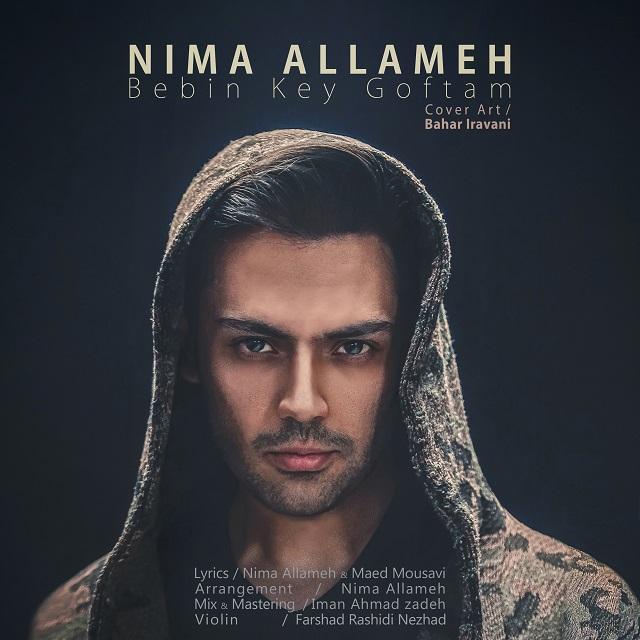 Nima Allameh – Bebin Key Goftam