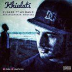 Khalse Ft AS Band – Khialati