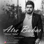 Ahmad Maha – Atre Bahar