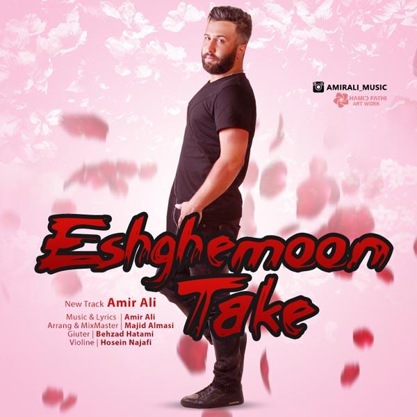Amir Ali – Eshghemoon Take