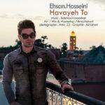 Ehsan Hosseini – Havaye To