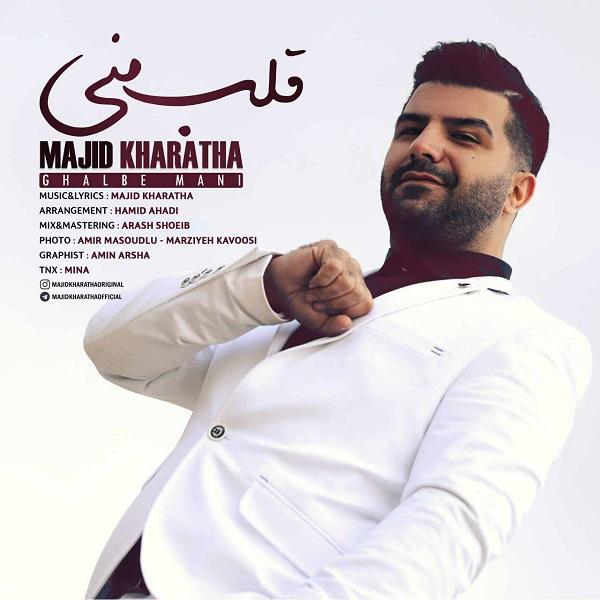 Majid Kharatha – Ghalbe Mani