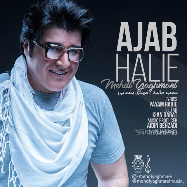 Mehdi Yaghmaei – Ajab Halie