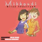 Milad Abdolvand – Mikhandi