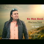 Morteza Nami – Ba Man Bash