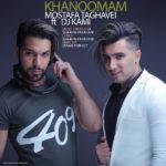 Mostafa Taghvaei Ft DJ Kami – Khanoomam
