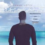 Saman Lotfi – Ki Fekresho Mikard
