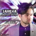 Shayan Shirin – Sanieha