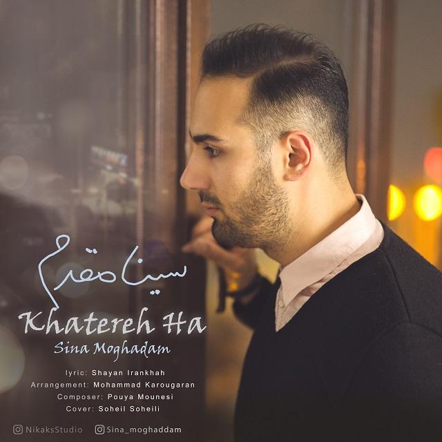 Sina Moghaddam – Khatereh Ha