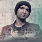 Taha Mashreghi – Raghse Bi Moghe