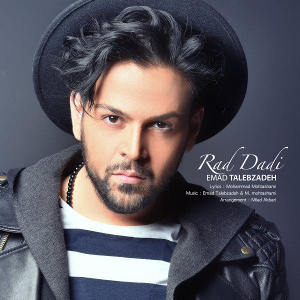 Emad Talebzadeh – Rad Dadi