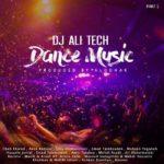 Dj Ali Tech – Dance Music ( Part 1 )