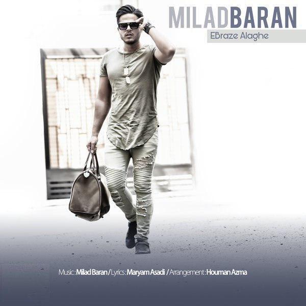 Milad Baran – Ebraze Alaghe