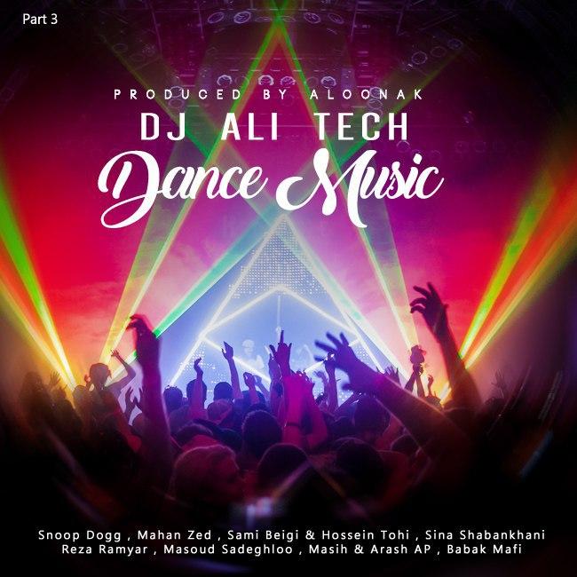 Dj Ali Tech - Dance Music ( Part 3 )