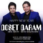 Mehdi Moghaddam & Omid Ameri – Dooset Daram