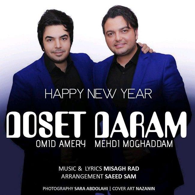 Mehdi Moghaddam & Omid Ameri - Dooset Daram