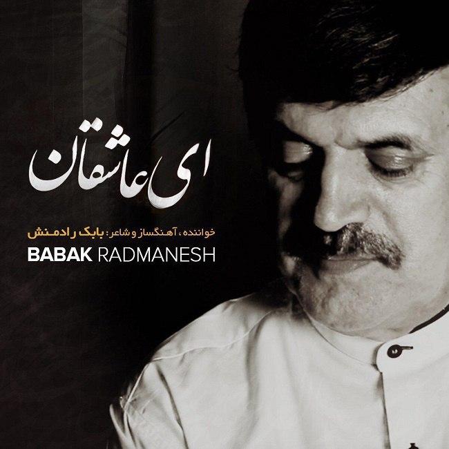 Babak Radmanesh – Ey Asheghan