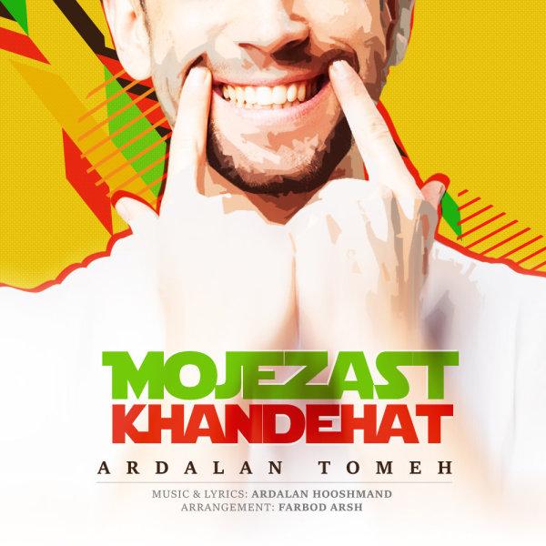 Ardalan Tomeh - Mojezast Khandehat