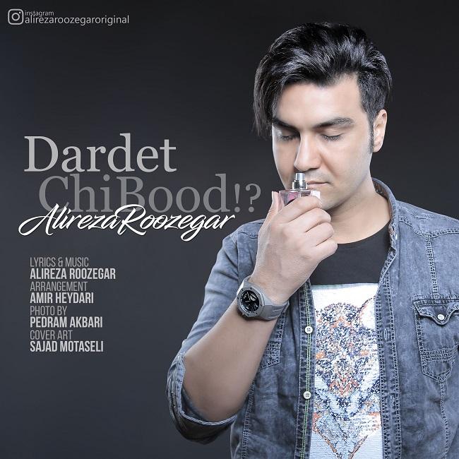 Alireza Roozegar - Dardet Chi Bood