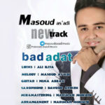 Masoud As adi – Bad Adat