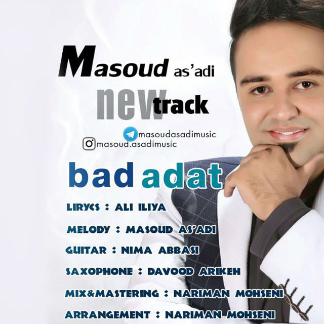 Masoud As adi - Bad Adat