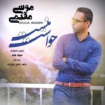 Moosa Moghimi – Havasat Nist