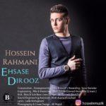 Hossein Rahmani – Ehsase Dirooz