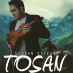 Ehsan Neyzan – Tosan