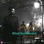 Milad Rostamvand – Dele Dar Be Dar