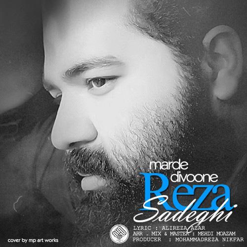 Reza Sadeghi - Marde Divoone ( New Version )