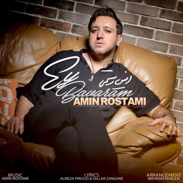 Amin Rostami – Ey Bavaram