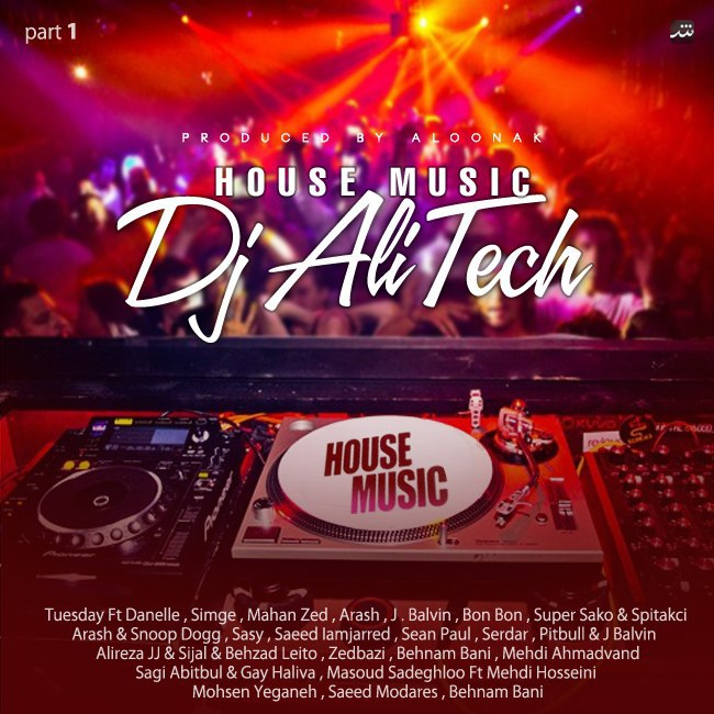 Dj Ali Tech - House Music ( Part 1 )