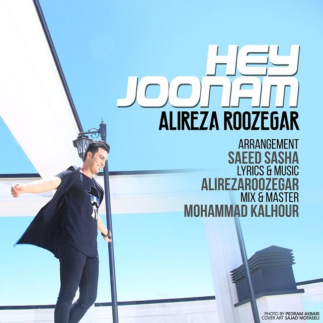 Alireza Roozegar - Hey Joonam