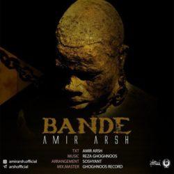 Amir Arsh - Bande