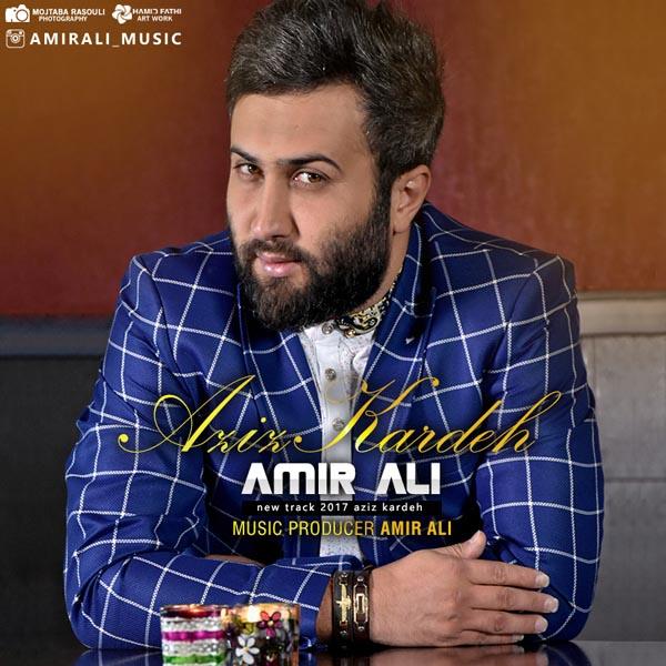 Amir Ali – Aziz Kardeh
