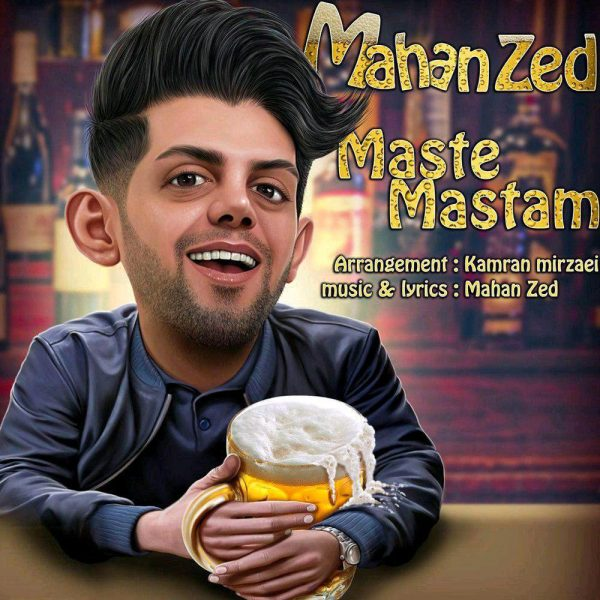 Mahan Zed - Maste Mastam