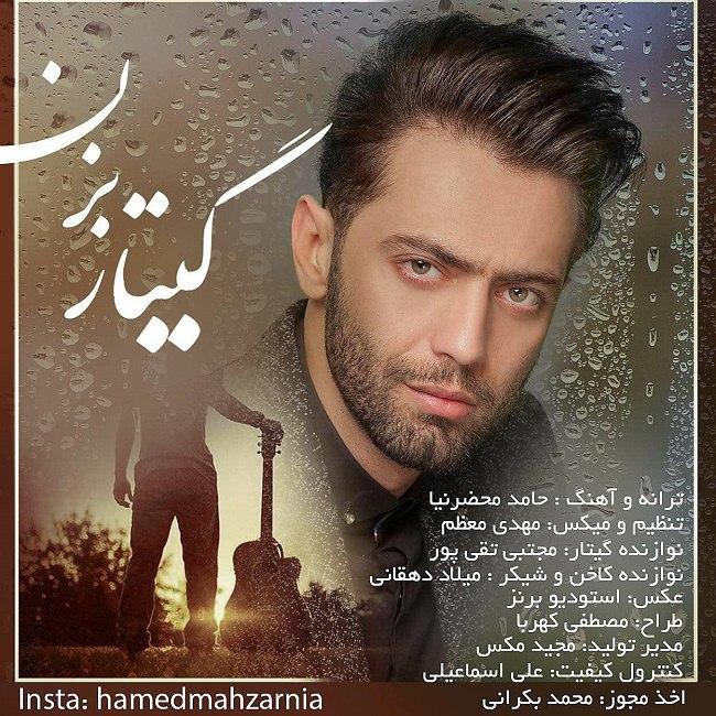 Hamed Mahzarnia – Guitar Bezan