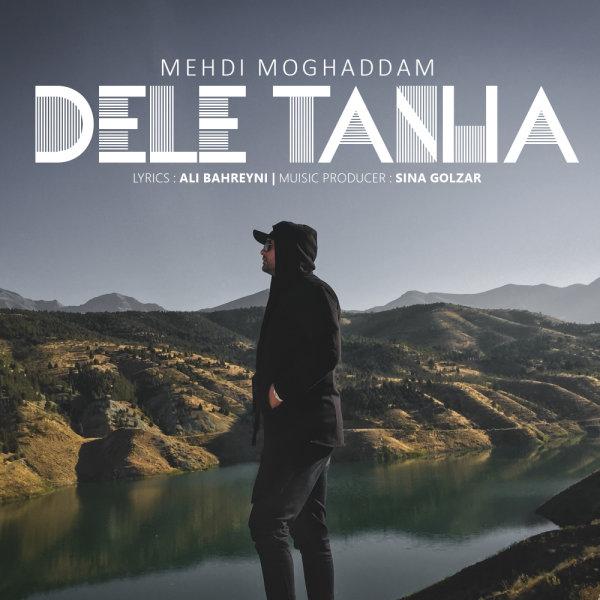 Mehdi Moghaddam - Dele Tanha
