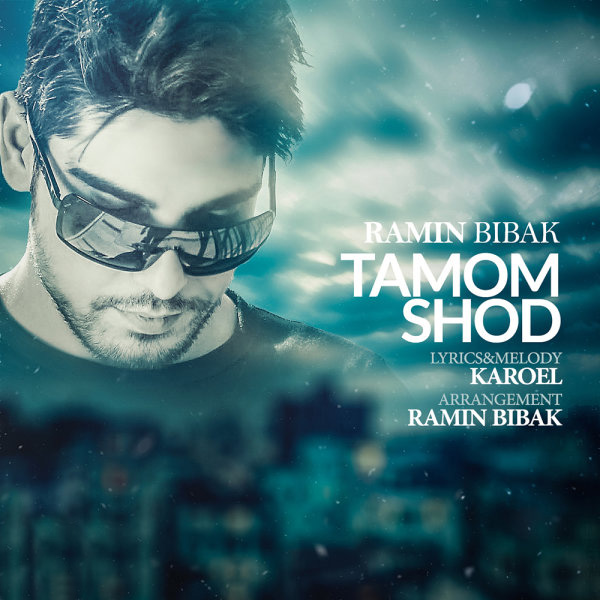 Ramin Bibak – Tamoom Shod