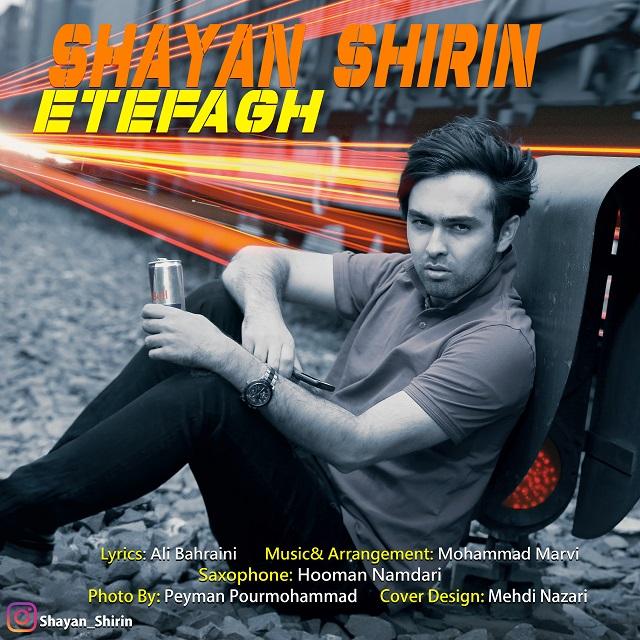 Shayan Shirin - Etefagh