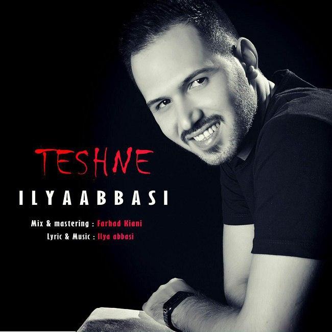 Iliya Abbasi – Teshne