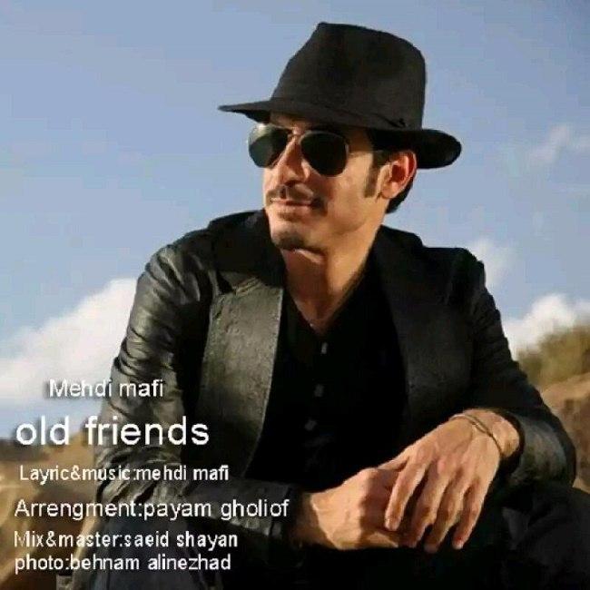 Mehdi Mafi – Old Friends