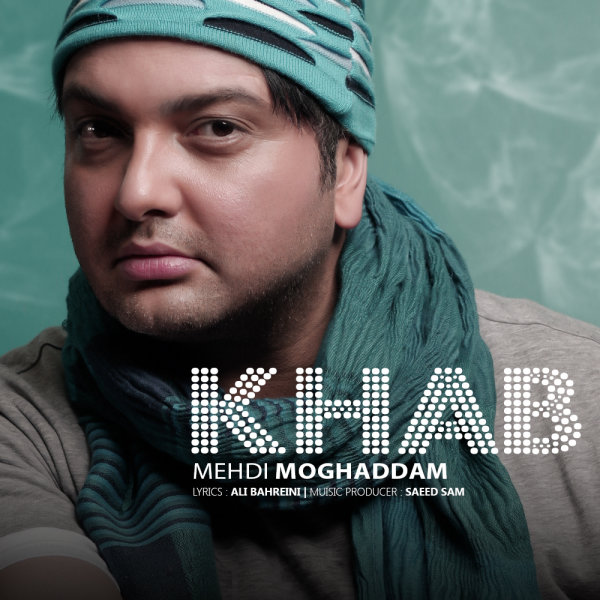 Mehdi Moghaddam - Khab