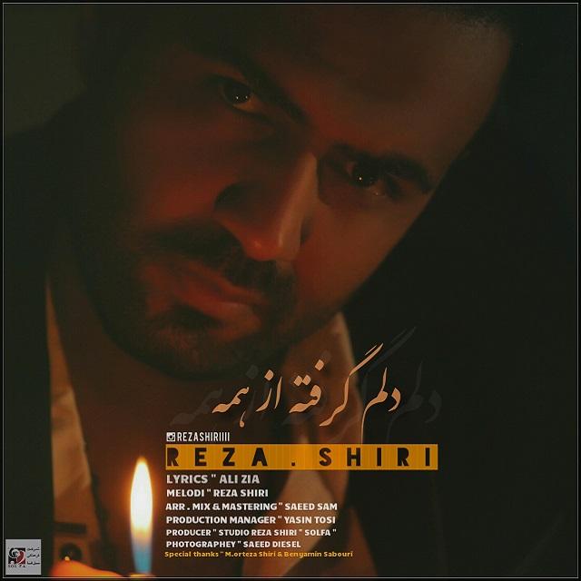 Reza Shiri – Delam Gerefteh Az Hame