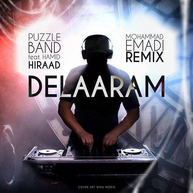 Puzzle Band Ft Hamid Hiraad - Delaaram ( Mohammad Emadi Remix )