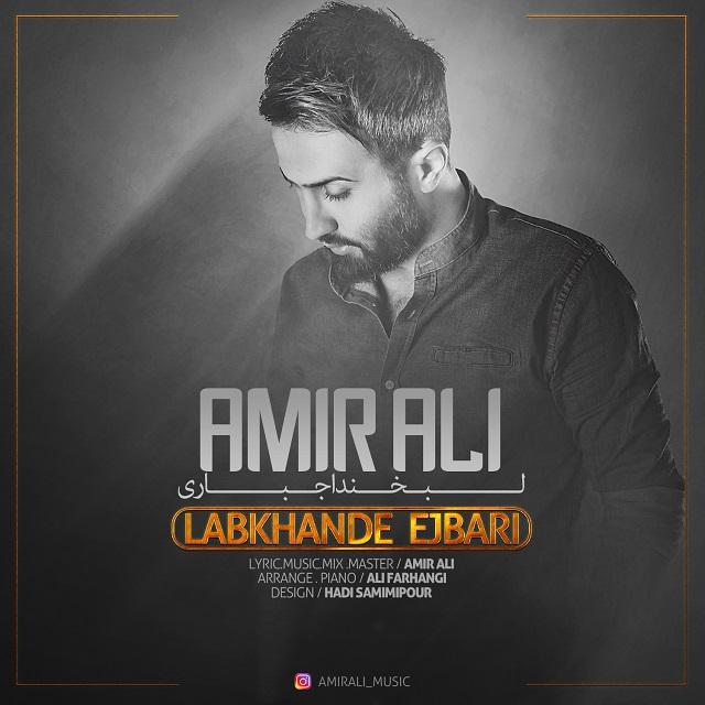 Amir Ali - Labkhande Ejbari