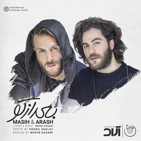 Masih & Arash AP – Bad Az To
