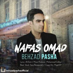 Behzad Pasha - Nafas Oomad